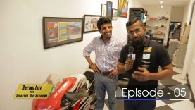 Racing Life with Dilantha Malagamuwa – Season 3 –  Episode 05