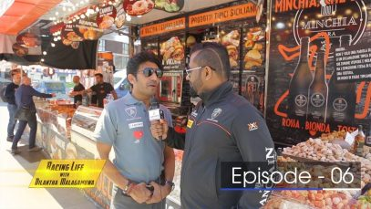 Racing Life with Dilantha Malagamuwa – Season 3 –  Episode 06
