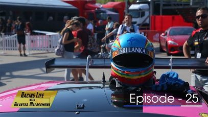 Racing Life with Dilantha Malagamuwa Season 3 –  Episode 25 – 2018-10-21