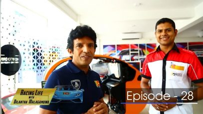 Racing Life with Dilantha Malagamuwa Season 3 –  Episode 28 – 2018-11-25