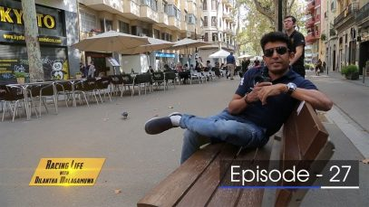 Racing Life with Dilantha Malagamuwa Season 3 –  Episode 27 – 2018-11-11