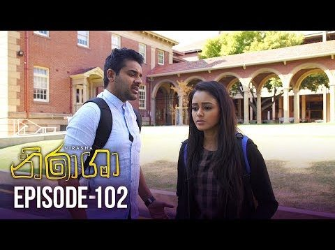 Nirasha – Episode 102 – 2019-04-25