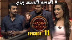 Chamber of Magicians – Episode 11 – 2019-07-20
