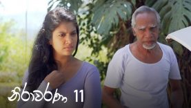 Nirawarana – Episode 11 – 2019-07-14