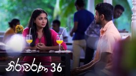 Nirawarana – Episode 36 – 2019-10-12